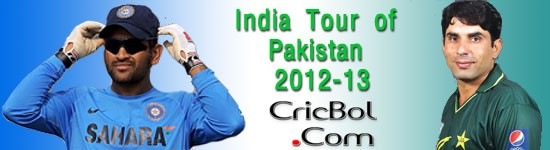 India Tour of Pakistan - Cricket tournament - 2012-13
