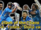 ICC World T20 - 2014 - Final - India vs Sri Lanka