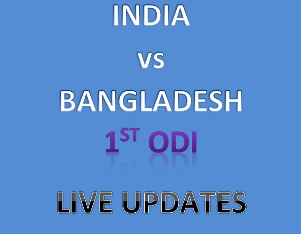 India vs Bangladesh - 1st ODI - Live Update and blogging